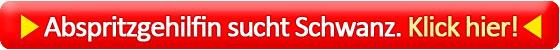 Abspritzgehilfin-sucht-schwanz in Ficksüchtige MILF sucht Livetreffen